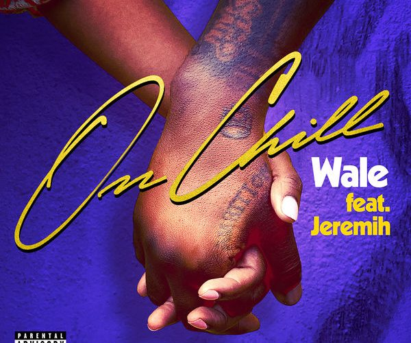 NUMBER 1 ON URBAN RADIO 'ON CHILL' OF WALE & JEREMIH