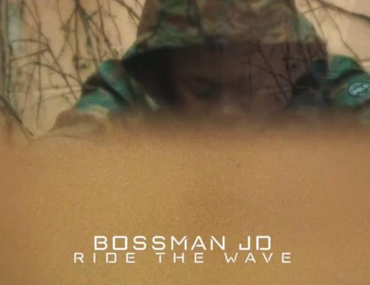Ride The Wave by Bossman JD