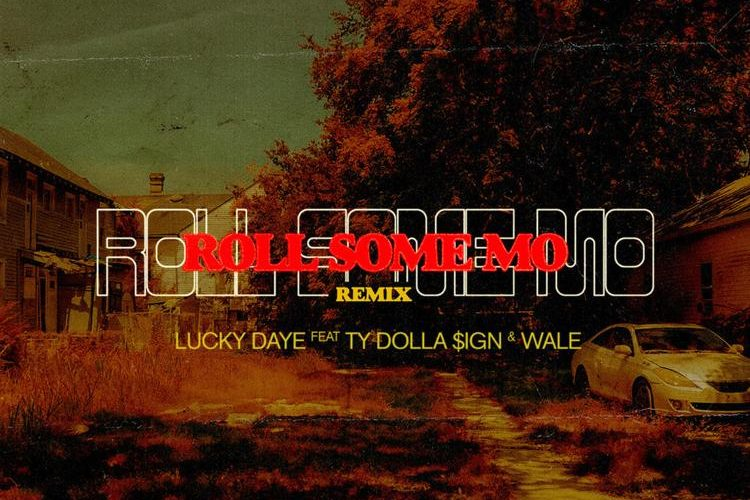Roll Some Mo remix by Lucky Daye