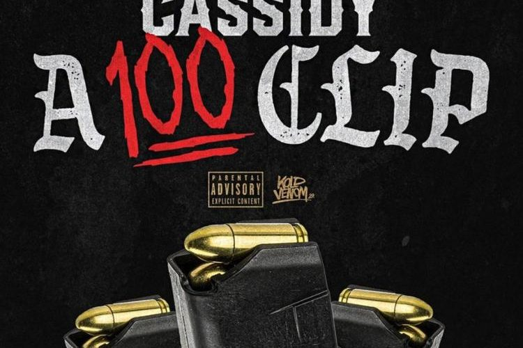 Cassidy – A 100 Clip || NEW HIP HOP SONGS