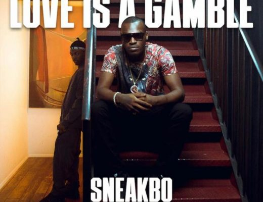 SNEAKBO - LOVE IS A GAMBLE (FEAT. KIDA KUDZ) NEW HIP HOP SONGS