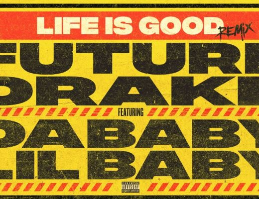 Life Is Good by Future and Drake