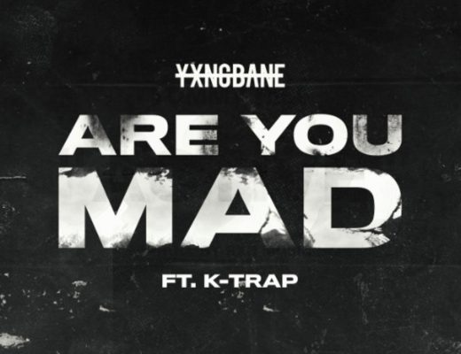 YXNG BANE - ARE YOU MAD (FEAT. K -TRAP) NEW HIP HOP SONGS (videos)
