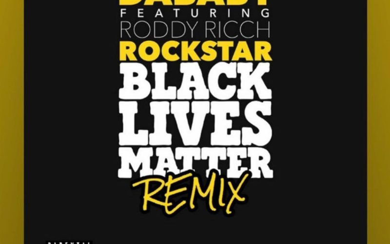 ROCKSTAR BLM Remix by DaBaby