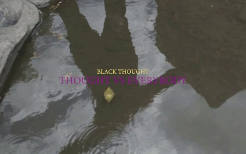 Thought Vs Everybody by Black Thought