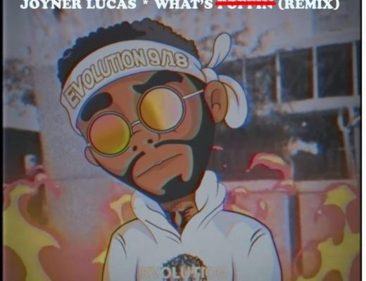 Joyner Lucas – What's Poppin (Remix What Gucci) NEW HIP HOP SONGS (Videos)